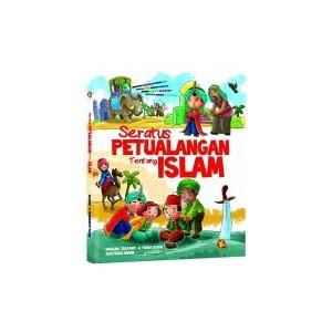 BUKU SERATUS PETUALANGAN TENTANG ISLAM