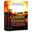 BUKU GOLDEN STORIES | KISAH-KISAH INDAH DALAM SEJARAH ISLAM