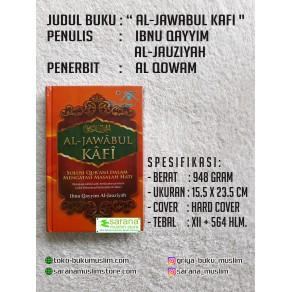 BUKU AL-JAWABUL KAFI ( SOLUSI QUR'ANI DALAM MENGATASI MASALAH HATI )