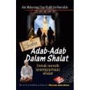BUKU PANDUAN ADAB-ADAB DALAM SHALAT UNTUK MERAIH KESEMPURNAAN SHALAT