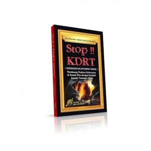 BUKU STOP KDRT !!! (BENTUK KEKERASAN DALAM RUMAH TANGGA DAN SOLUSINYA)