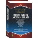 BUKU INDUK AQIDAH ISLAM (SYARAH AQIDAH WASITHIYAH)