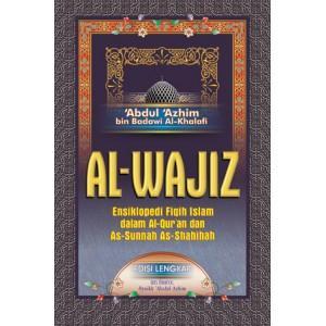 BUKU AL-WAJIZ ~MENGHIMPUN PERMASALAHAN FIQIH SEHARI-HARI