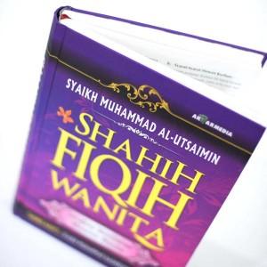 BUKU SHAHIH FIQIH WANITA LENGKAP MEMBAHAS MASALAH WANITA