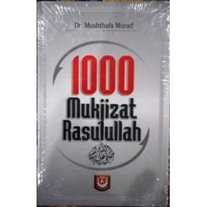BUKU 1000 MUKJIZAT RASULULLAH SAW