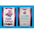 KITAB TAUHID JILID 2  (PEMBAHASAN TAUHID SECARA SISTEMATIS DAN MENYELURUH)