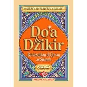 BUKU DO'A & DZIKIR BERDASARKAN AL-QURAN  AS-SUNNAH