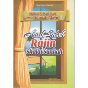 BUKU ANAK SALEH RAJIN SHALAT SUNNAH