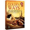 BUKU GOLDEN WAYS ANAK SOLEH