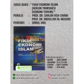 BUKU FIKIH EKONOMI ISLAM (HUKUM TRANSAKSI EKONOMI TERKINI)