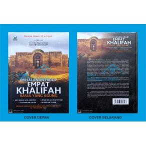 BUKU PERJALANAN 4 KHALIFAH YANG AGUNG (MELURUSKAN SEJARAH YANG DISELEWENGKAN)