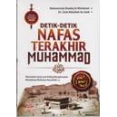 BUKU DETIK DETIK NAFAS TERAKHIR MUHAMMAD