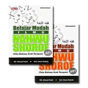 BUKU BELAJAR MUDAH ILMU NAHWU DAN SHOROF JILID 1 & 2