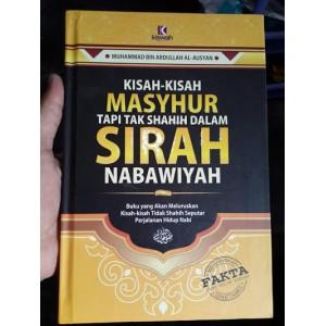 BUKU KISAH-KISAH MASYHUR TAPI TAK SHAHIH DALAM SIRAH NABAWIYAH