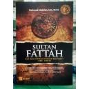 BUKU SULTAN FATTAH (Raja Islam Pertama Penakluk Tanah Jawa)