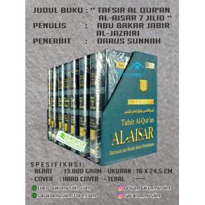 BUKU TAFSIR AL QUR'AN AL-AISAR 7 JILID LENGKAP (Tafsir Syaikh Abu Bakar Al-Jazairi)