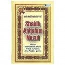 BUKU SHAHIH ASBABU NUZUL (BERDASARKAN HADITS-HADITS SHAHIH)