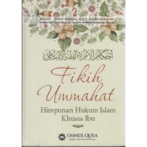 BUKU FIKIH UMMAHAT (Himpunan Hukum Islam Khusus Ibu)