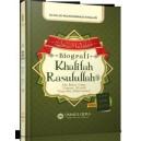 BUKU BIOGRAFI KHALIFAH RASULULLAH