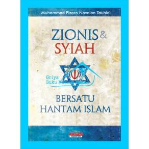 BUKU ZIONIS & SYIAH BERSATU HANTAM ISLAM