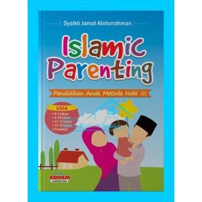 BUKU ISLAMIC PARENTING  (Pendidikan Anak Metode Nabi)