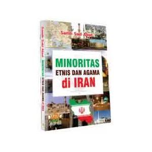 BUKU MINORITAS ETNIS DAN AGAMA DI IRAN