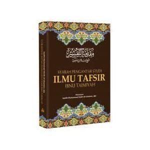 BUKU SYARAH PENGANTAR STUDI ILMU TAFSIR IBNU TAIMIYAH