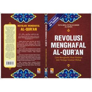 BUKU REVOLUSI MENGHAFAL AL QUR'AN (Cara Menghafal, Kuat Hafalan dan Terjaga Seumur Hidup)