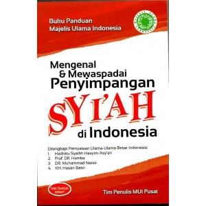 BUKU MENGENAL DAN MEWASPADAI PENYIMPANGAN SYI'AH DI INDONESIA