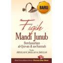 BUKU FIQIH MANDI JUNUB | BERDASARKAN AL-QUR'AN & AS-SUNNAH