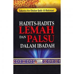 BUKU HADITS LEMAH DAN PALSU DALAM MASALAH IBADAH