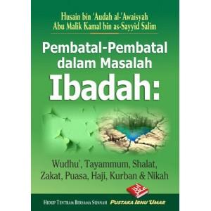 BUKU PEMBATAL-PEMBATAL DALAM IBADAH