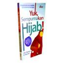 BUKU YUK SEMPURNAKAN HIJAB (Dilengkapi Riset Kedokteran Modern dan Manfaat Hijab dari Berbagai Aspek)