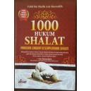 BUKU 1000 HUKUM SHALAT (Panduan Lengkap Kesempurnaan Shalat)