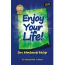 BUKU ENJOY YOUR LIFE (Seni Menikmati Hidup)