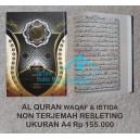 AL QURAN DILENGKAPI PANDUAN WAQAF & IBTIDA' UKURAN A4 (21 X 29,7 CM)