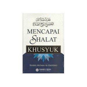 BUKU MENCAPAI SHALAT KHUSYUK