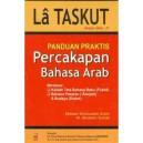 BUKU LA TASKUT (Panduan Praktis Percakapan Bahasa Arab)