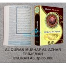 MUSHAF AL AZHAR  Al Qur'an dan Terjemah Ukuran A6 (10 X 15 CM)