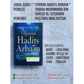 BUKU SYARAH HADITS ARBAIN (PENJELAS KANDUNGAN HADITS ARBAIN)