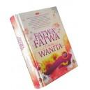 FATWA-FATWA TENTANG WANITA EDISI TERBARU (Buku Khusus Muslimah)