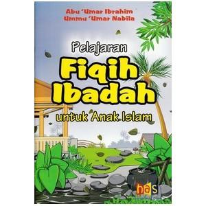 BUKU PELAJARAN FIQIH IBADAH UNTUK ANAK ISLAM