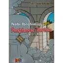 BUKU KISAH NABI IBROHIM SANG PENGHANCUR BERHALA