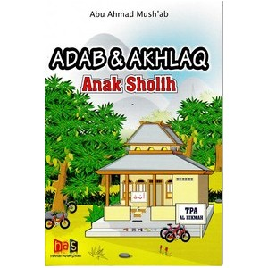 BUKU ANAK| ADAB & AKHLAQ ANAK SHOLIH