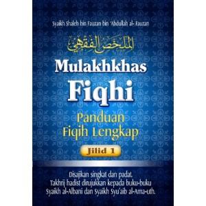 BUKU MULAKHKHAS FIQHI 3 JILID LENGKAP  (PANDUAN FIQIH LENGKAP)