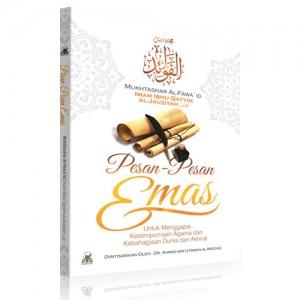BUKU PESAN-PESAN EMAS Untuk Menggapai Kesempurnaan Agama dan Kebahagiaan Dunia dan Akhirat