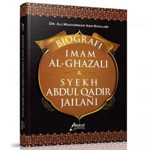 BUKU BIOGRAFI IMAM AL GHAZALI & SYAIKH ABDUL QADIR JAILANI