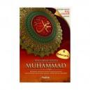 BUKU THE GREAT STORY OF MUHAMMAD (Referensi Lengkap Hidup Rasulullah Dari Sebelum Kelahiran Hingga Detik-Detik Terakhir)