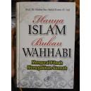 BUKU HANYA ISLAM BUKAN WAHHABI