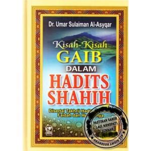 BUKU KISAH-KISAH GAIB DALAM HADIST SHAHIH